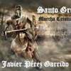 Santo Grial - Marcha Cristiana - J. Pérez Garrido