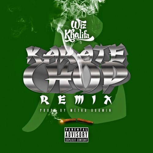 Wiz Khalifa- Karate Chop Remix [Prod. By Metro Boomin]
