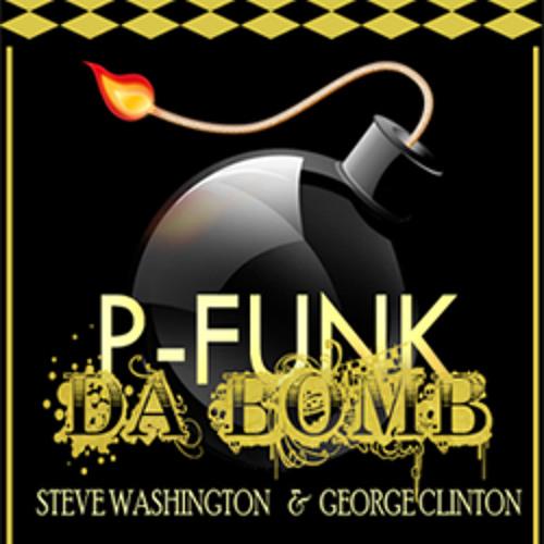 """P-FUNK Da Bomb"" Steve Washington and George Clinton"