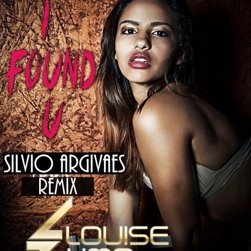 Louise Lima - I Found You (Silvio Argivaes Remix)