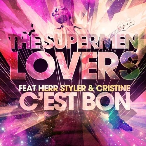 The Supermen Lovers - C'est Bon (BALZA'z Unofficial Remix)