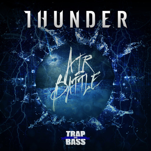 AirBattle - Thunder [Out NOW] [FREE]