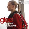 Glee - Gimme More (Karaoke Version)