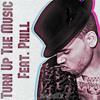 Chris Brown - Turn Up The Music (Remix) (Ft.Phill & Rihanna)
