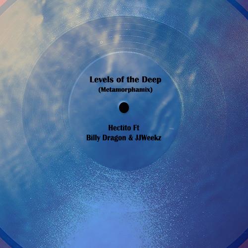 Levels of the Deep (Metamorphamix) [feat. Billy Dragon & JJWeekz]
