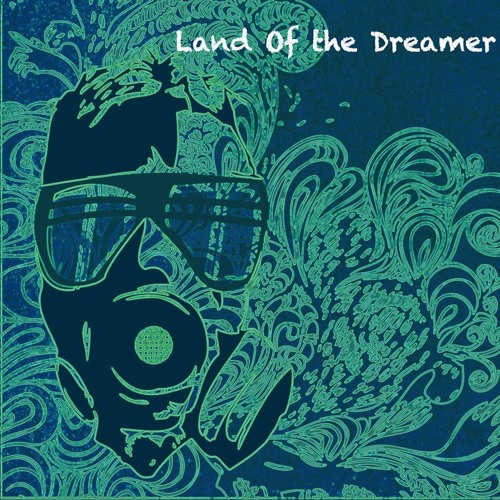 Land of the Dreamer