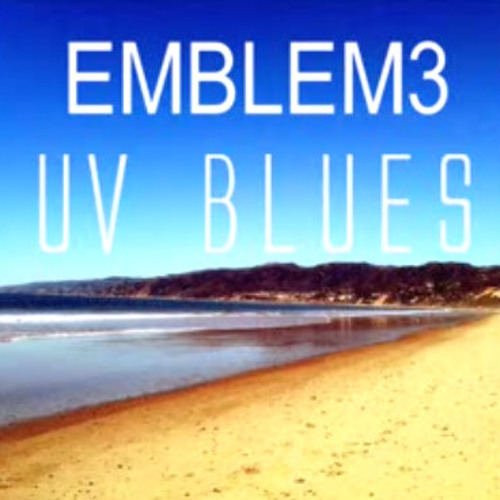 Emblem3 - UV Blues