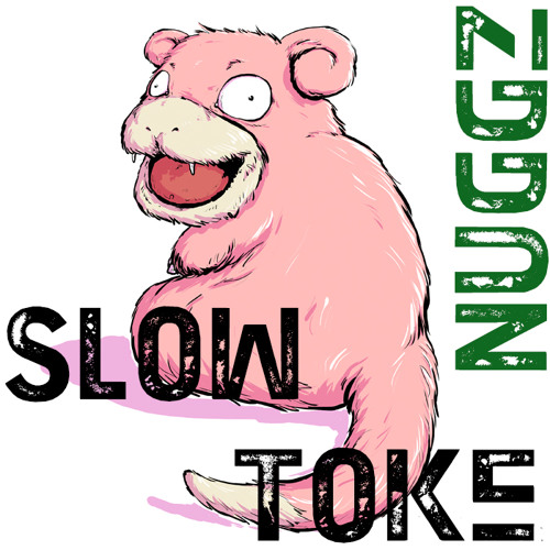 Nuggz - Slow Toke (Original Mix)