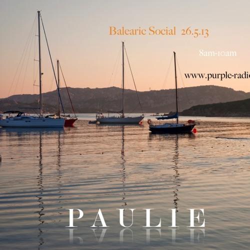 Balearic Social Radio - Guest Mix 26.5.13 P A U L I E