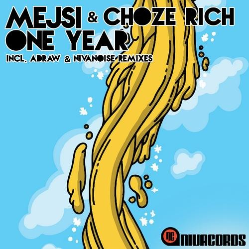 Mejsi & Choze Rich - One Year(Original Mix)