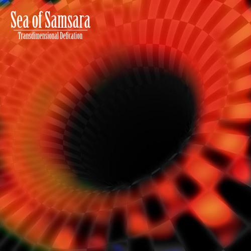 Sea of Samsara - My 3rd Eye is My Dick
