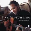 Five for Fighting -Chances