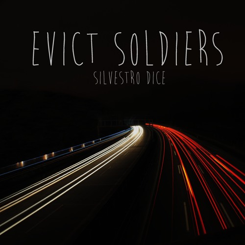 Evict Soldiers - [FREE DL]