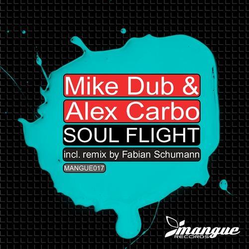 Mike Dub & Alex Carbo - Soul Flight 2012 (Alex Carbo Remix)