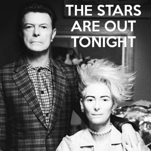 The Stars Are Out Tonight (David Bowie Cover)
