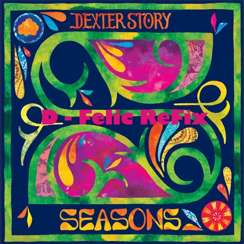 Dexter Story - As is (D-Felic ReFix)