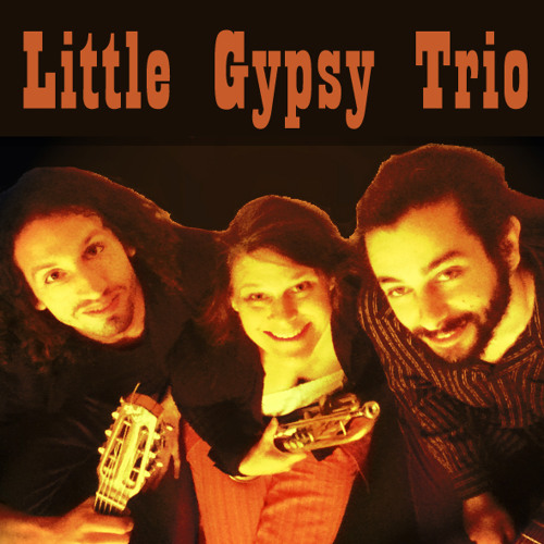 Plus Je t'Embrasse Little Gypsy Trio