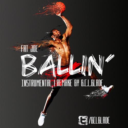 Ballin' [instrumental Remake]