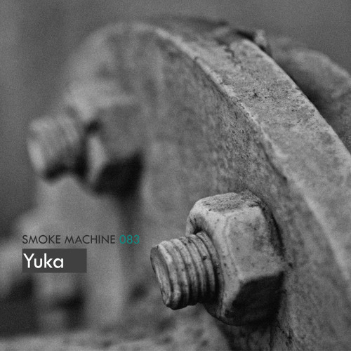Smoke Machine Podcast 083 Yuka