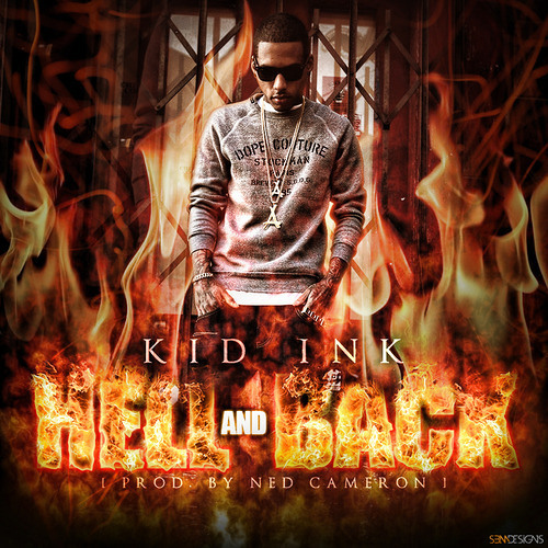 Kid Ink - Hell & Back Remix