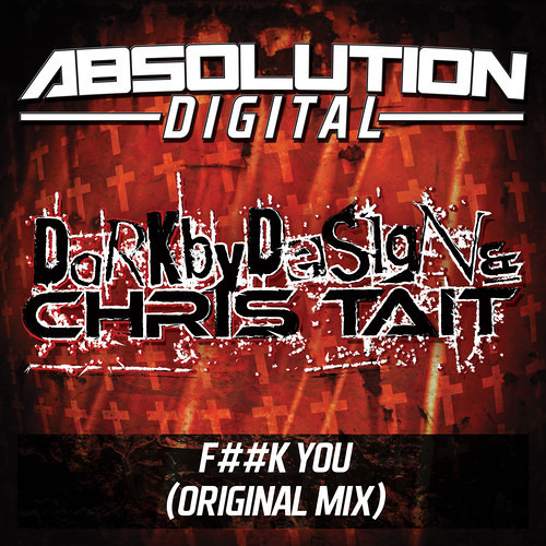 Dark By Design vs Chris Tait - FxxK You