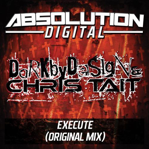 Dark By Design vs Chris Tait - Execute