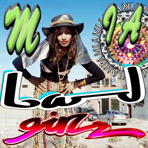 M.I.A - Bad Girls (Mixtip Bad Girls Anthem remix)