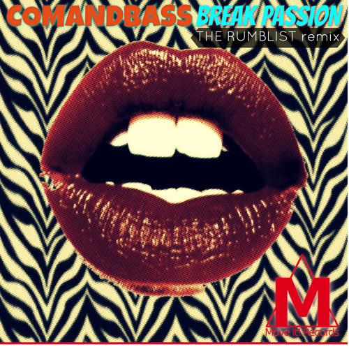 Breaks Passion (The Rumblist Remix) #16 Trackitdown Breaks Chart!