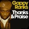 GAPPY RANKS - Thanks & Praise - (Official Video)