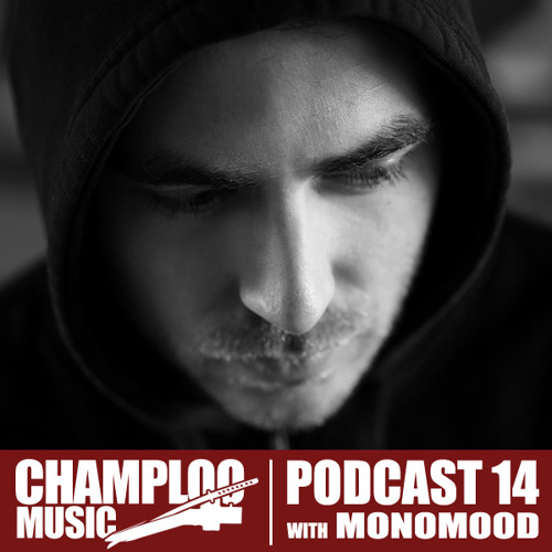 Champloo Music Podcast 14 with MONOMOOD
