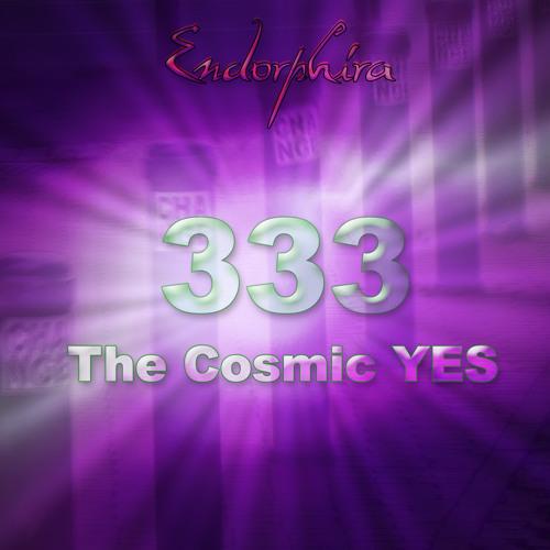 Endorphira - 333 The Cosmic YES (Mixtape)