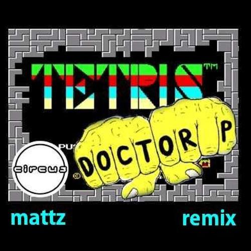 Doctor P - Tetris (Mattz Remix)