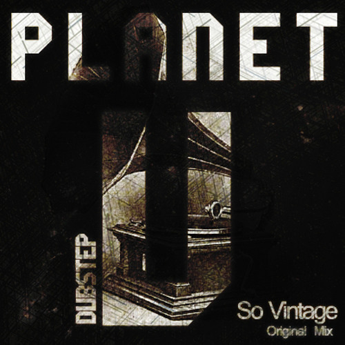 Planet V - So Vintage (Original Mix)