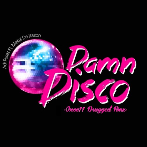 Adi Perez & Meital De Razon - Damn Disco (Once11 Drugged Rmx)