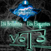 Preview VETE Los Brillantes FT Los Elegantes