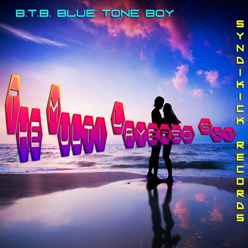 B.T.B. - The Multi Layered Sky - Big Beat Breaks - Out on Beatport Now