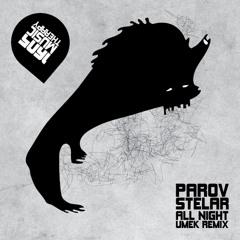 Parov Stelar - All Night (UMEK Remix) [1605]