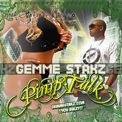 Pimp Talk Vol1 by Gemme Stakz mixed by CMC 505