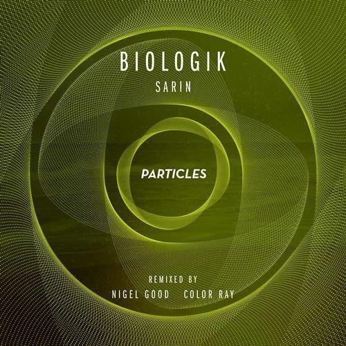 Biologik - Sarin (Nigel Good Remix)