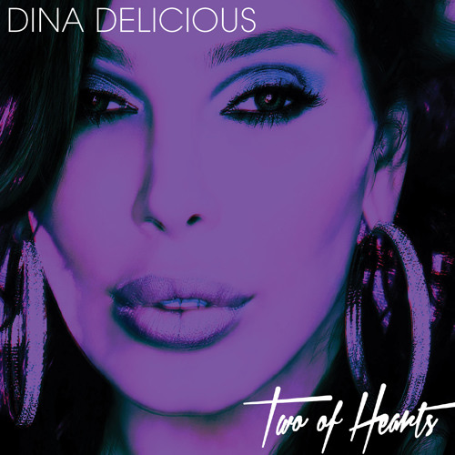 Dina Delicious - Two of Hearts (Mission Groove Cardiac Club Mix)