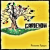 Gardenow - Não Me Deixe Pensar Antes de Dizer
