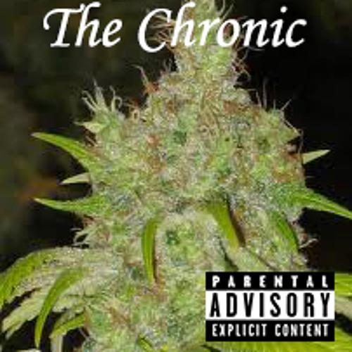 The Chronic Feat. Leo (A-Stylez) Cisco (Sinatra Cash)