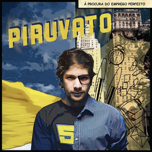 (CD COMPLETO) Piruvato - À Procura do Emprego Perfeito