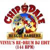 Chip & Dale (Rescue Rangers) (Vinyls Re-Drum)(144BPM)