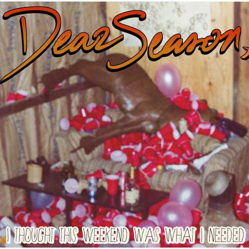 The Weekend - Dear Season,