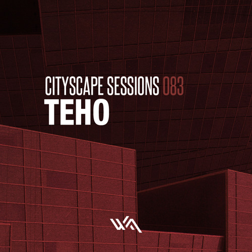 Cityscape Sessions 083 : Teho - Live in Japan