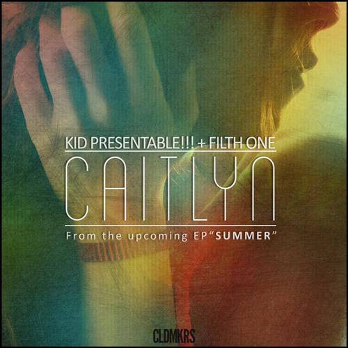 Caitlyn Kid Presentable!!! + FilthOne