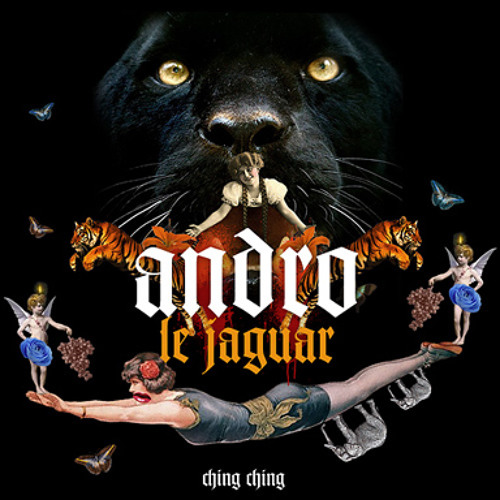 Andro - Le Jaguar (Beatman and Ludmilla Remix) [CHING CHING] 112kbps
