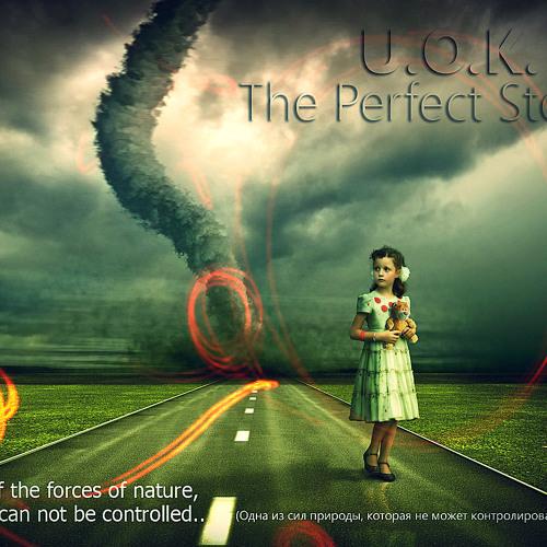 U.O.K. - The Perfect Storm