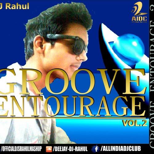 03-The Yo Yo Honey Singh (Mashup) Groove Entourage Vol.2 DJ RAHUL